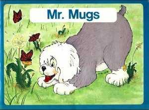 1980s Grade 1 reader, Mr. Mugs