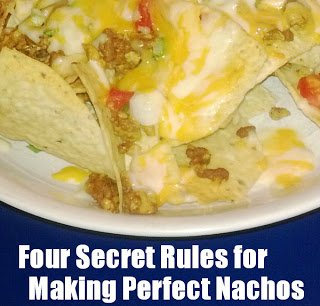 The four rules you need to know to make perfect restaurant style nachos at home, plus step by step recipe. www.mapleleafmommy.com