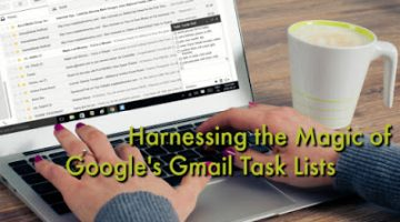 How to Use Gmail Task Lists {Secret Weapon for Organization!}