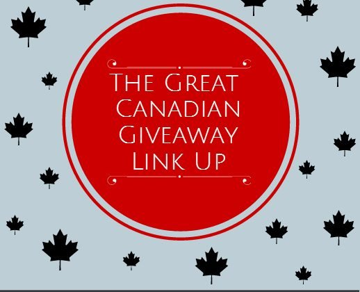 The Great Canadian Giveaway Link-Up ~ Week of July 20th