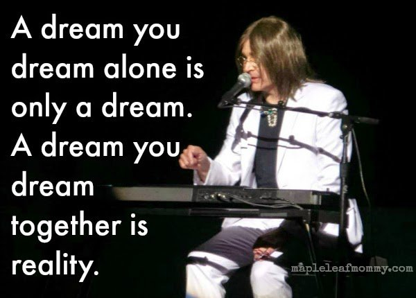 """A dream you dream together..."" John Lennon quote"