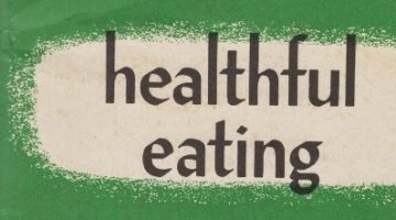 Healthful Eating, 1960s Style