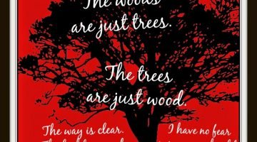 The Woods Are Just Trees….