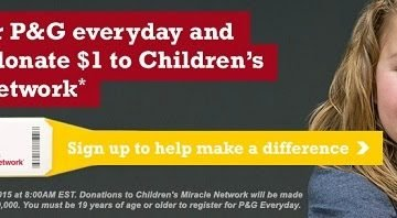 Sign Up for P&G Everyday, Get Coupons, Samples and More AND Help the Children's Miracle Network