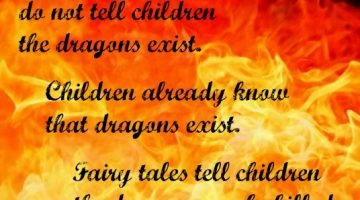 Fairy Tales Give Hope that Dragons CAN Be Killed