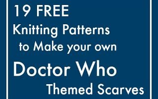 19 Patterns to Knit Your Own Doctor Who Scarf
