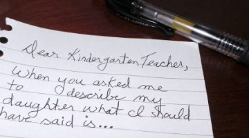 The One Where I Remember All of the Things I SHOULD Have Said to Her Kindergarten Teacher….