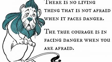 True Courage… Cowardly Lion Style