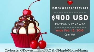 #MySweetValentine $400USD PayPal Giveaway!