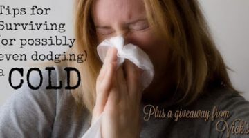 Tips on How to Survive a Cold {Plus GIVEAWAY}