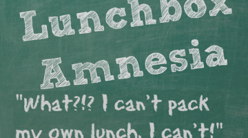 Lunchbox Amnesia, When Your Kids Forget How to Make School Lunches