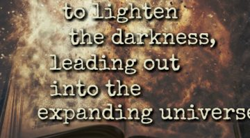 A Good Book Can Light a Fire, It Can Be a Star in an Expanding Universe…