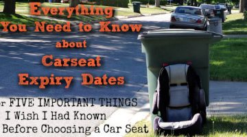 5 Important Things I Wish I Had Known Before Choosing a Car Seat, or Everything You Need to Know About Car Seat Expiry Dates