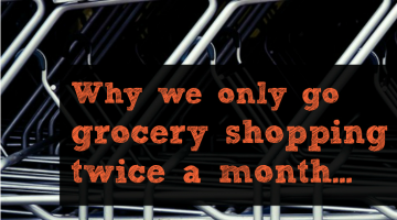 Why We Get Groceries Twice a Month – Secret Motherhood Confession