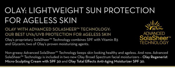 Olay sun protection for ageless skin.
