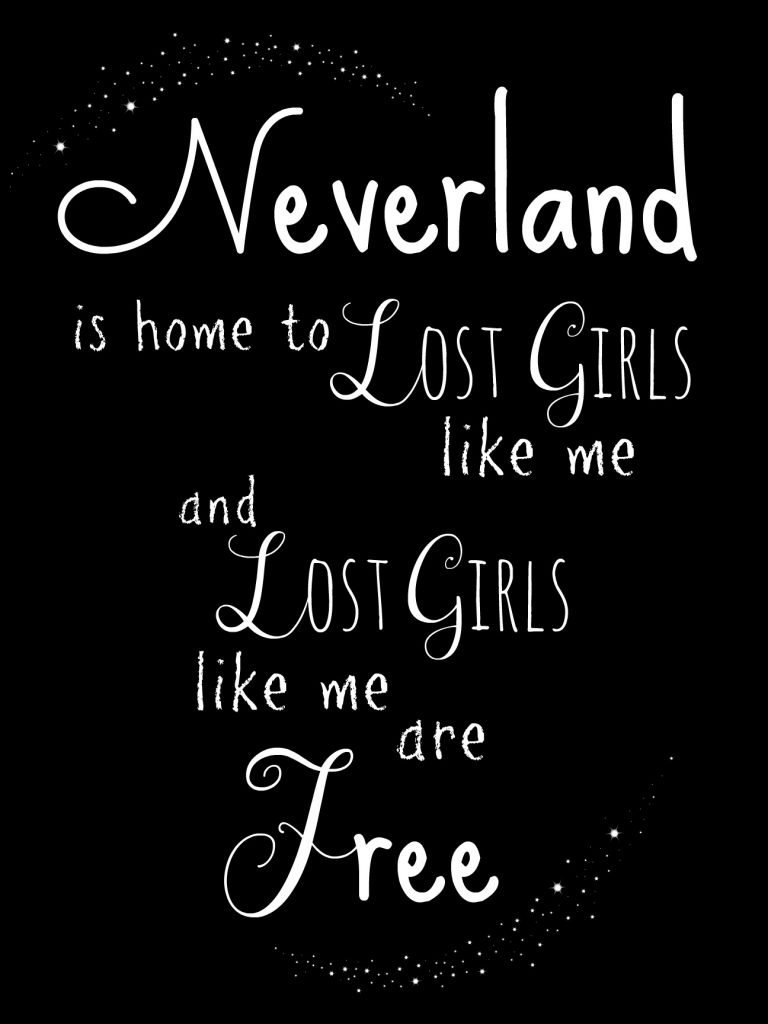Neverland is home to lost boys like me, and lost boys like me are free.