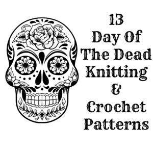 Knitting Pattern Of The Day : Day Of The Dead Knitting and Crochet Patterns Maple Leaf ...