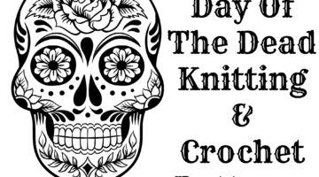 Day Of The Dead Knitting and Crochet Patterns
