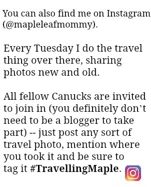 Every Tuesday I do the travel thing over on Instagram. All fellow Canucks are invited to take part in #TravellingMaple Tuesdays over on Instagram.