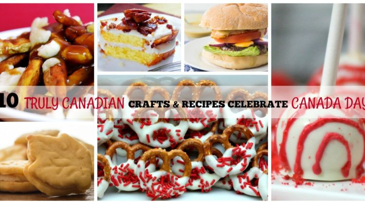 10 Recipes & Crafts to Celebrate Canada Day