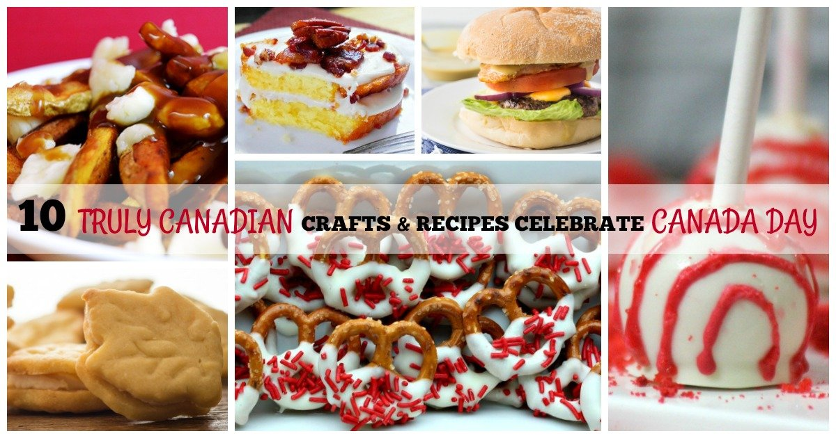 10 Truly Canadian Crafts & Recipes to Celebrate Canada Day