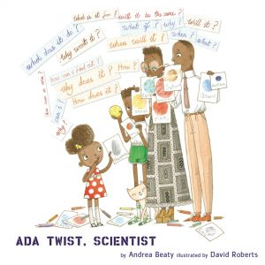 Ada Twist, Scientist by the author of Rosie Revere, Engineer