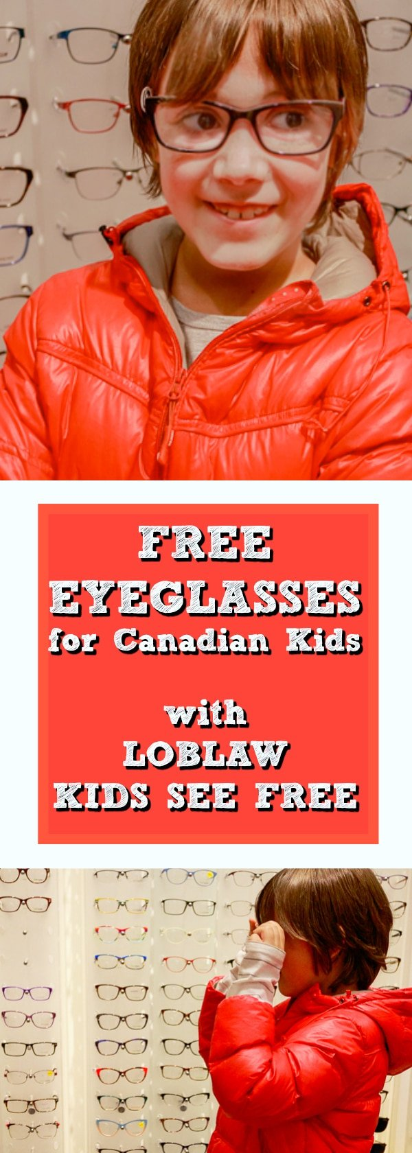 Kids See Free with Loblaw Optical. Totally free eyeglasses for kids ages 4 to 10. #KidsSeeFree