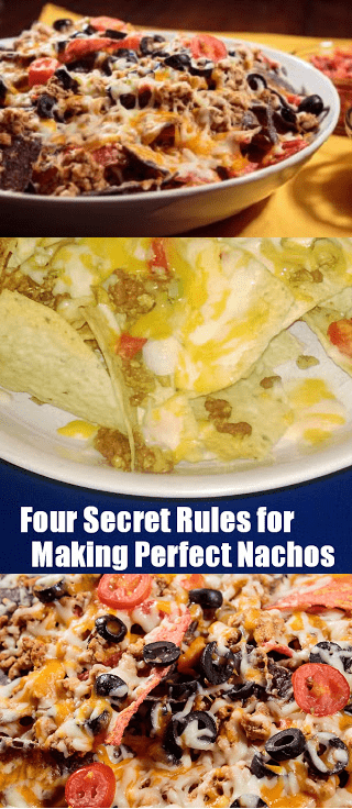 Four Secret Rules to Making Perfect Nachos at Home